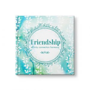 Friendship – Affinity, Connection, Harmony